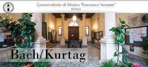 Conservatorio di Rovigo –Bach/Kurtag